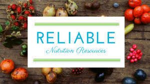 Reliable Nutrition Resources
